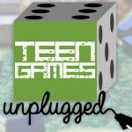 Electronic-free games for teens