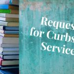 Requests for Curbside Pickup