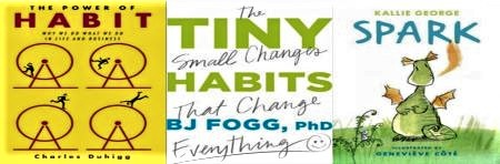 Books on habits, The Power of Habit, Tiny Habits, and Spark