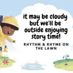 cloudy but outdoors for story time sma