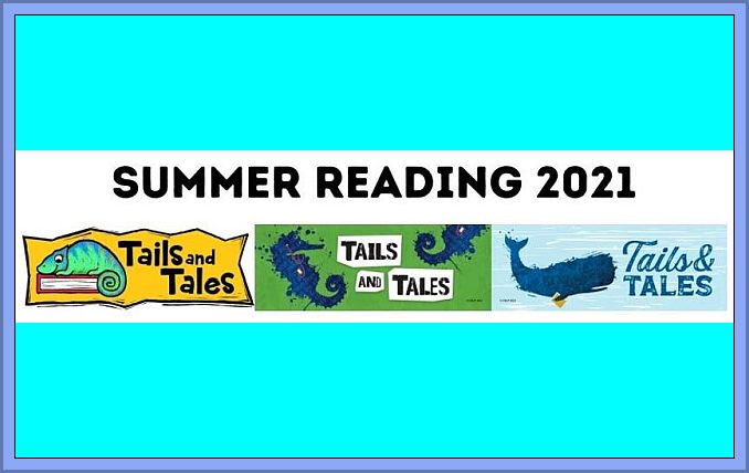 Summer Reading 2021- Tails and Tales