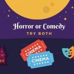 Horror or Comedy