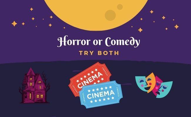 Halloween Horror or Comedy